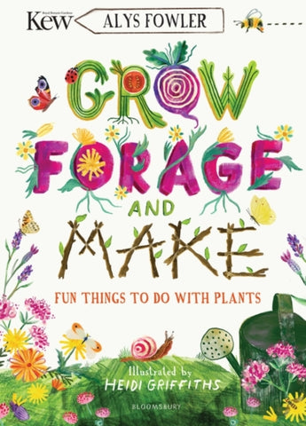 Grow, Forage and Make