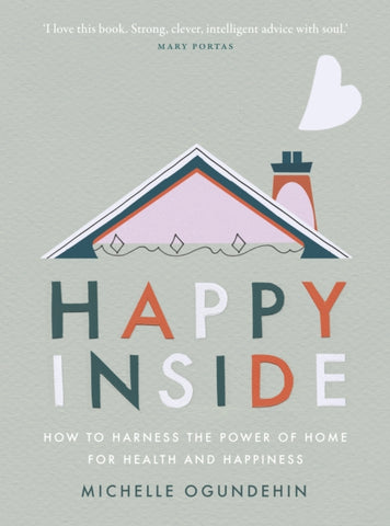 Happy Inside by Michelle Ogundehin