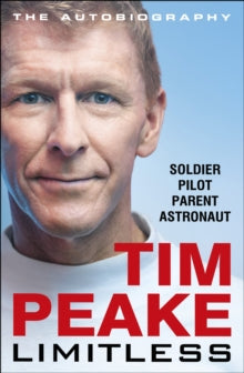 Limitless: The Autobiography by Tim Peake