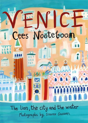 Venice by Cees Nooteboom
