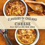 Flavours of England: Cheese