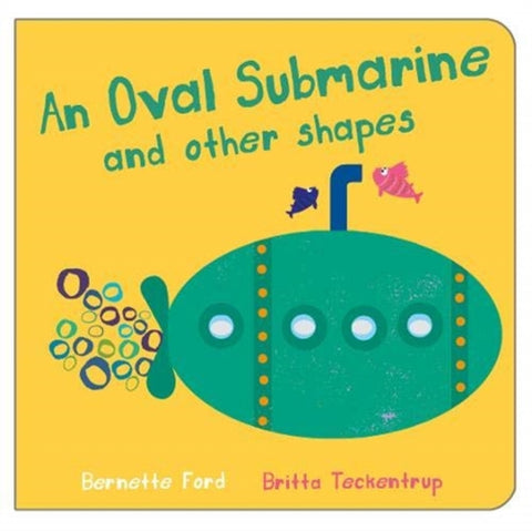 An Oval Submarine and Other Shapes by Bernette Ford