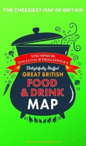 ST&G's Ludicrously Moreish Great British Food & Drink Map