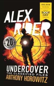 Alex Rider Undercover - Four Secret Files: World Book Day 2020 by Anthony Horowitz