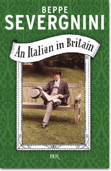 An Italian in Britain by Beppe Severgnini