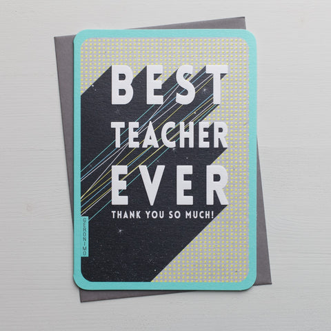 Best Teacher Ever Thank You Card