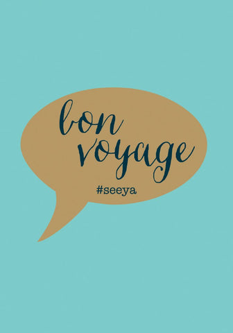 Bon Voyage Speech Bubble Card