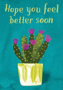 Cactus Feel Better Soon Card