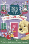 Teacup House 3: The Twitches Meet a Puppy