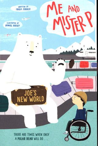 Me and Mister P: Joe's New World by Maria Farrer