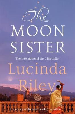 The Seven Sisters Book 5: The Moon Sister by Lucinda Riley