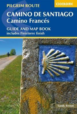 Camino de Santiago: Camino Frances: Guide and map book - includes Finisterre fin by Sanford Brown