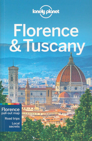Lonely Planet Florence & Tuscany 11 by Planet Lonely