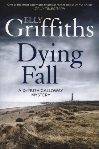Dying Fall [Galloway 5] by Elly Griffiths
