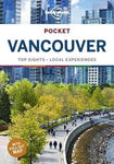 Lonely Planet Pocket Vancouver 3 by Planet Lonely