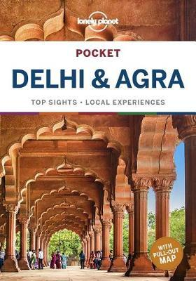 Lonely Planet Pocket Delhi & Agra by Planet Lonely
