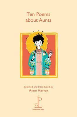 Ten Poems About Aunts by Anne Harvey