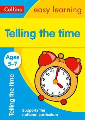 Telling the Time Ages 5-7: Ideal for Home Learning by Easy Learning Collins