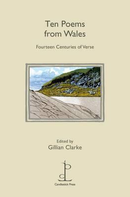 Ten Poems from Wales by Gillian Clarke