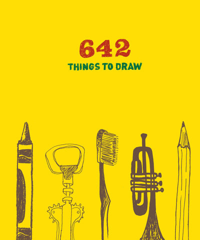 642 Things to Draw: Inspirational Sketchbook to Entertain an: (Drawing Books, Ar by Books Chronicle