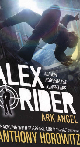 Alex Rider Book 6: Ark Angel by Anthony Horowitz