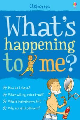 What's Happening to Me? (Boy) by Alex Frith