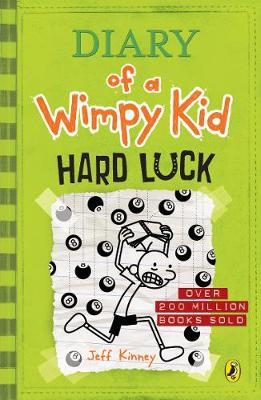Diary Of A Wimpy Kid [08] Hard Luck by Jeff Kinney