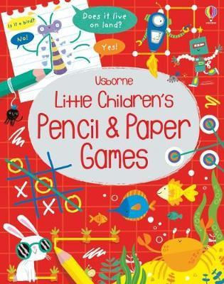Little Children's Pencil and Paper Games by Kirsteen Robson