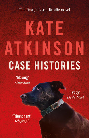 Jackson Brodie Book 1: Case Histories by Kate Atkinson