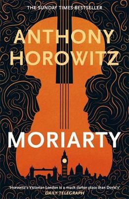 Moriarty Reissue by Anthony Horowitz