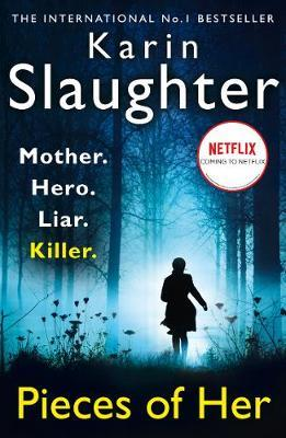 PIECES OF HER PB by Karin Slaughter