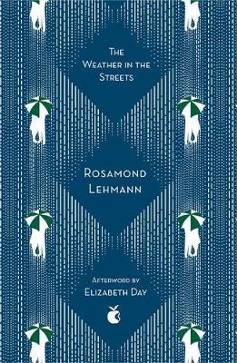 Weather In The Streets by Rosamond Lehmann