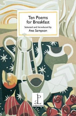 Ten Poems for Breakfast by Ana Sampson