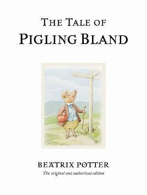 The Tale of Pigling Bland by Beatrix Potter