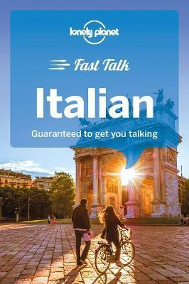 Lonely Planet Fast Talk Italian by Planet Lonely
