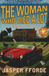Woman Who Died A Lot by Jasper Fforde