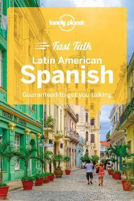 Lonely Planet Fast Talk Latin American Spanish by Planet Lonely