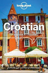 Croatian Phrasebook & Dictionary by Lonely Planet