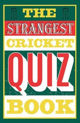 The Strangest Cricket Quiz Book by Ian Allen