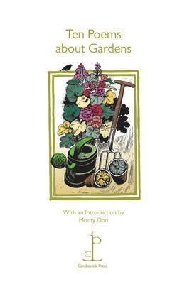 Ten Poems About Gardens by Monty Don