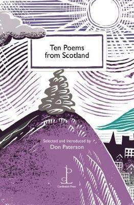 Ten Poems From Scotland by Don Paterson