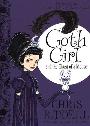 Goth Girl & The Ghost Of A Mouse by Chris Riddell
