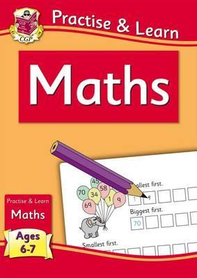 New Practise & Learn: Maths for Ages 6-7 by Books CGP