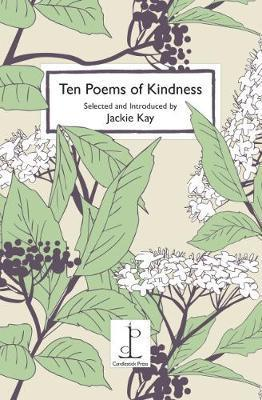 Ten Poems of Kindness by Jackie Kay