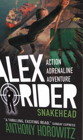 Alex Rider Book 7: Snakehead by Anthony Horowitz