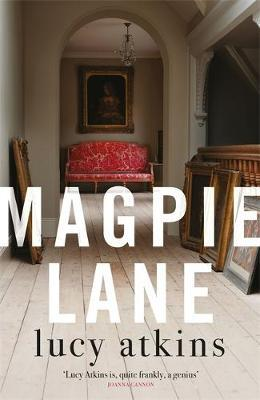 Magpie Lane by Lucy Atkins