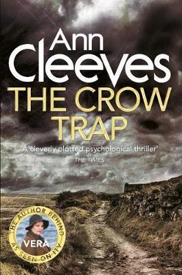 Crow Trap 1 by Ann Cleeves