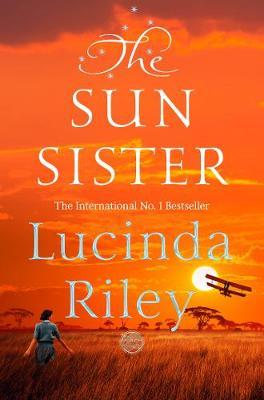 The Sun Sister *SIGNED FIRST EDITION* by Lucinda Riley