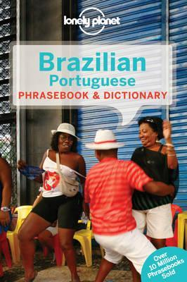 Brazilian Portuguese Phrasebook & Dictionary by Lonely Planet