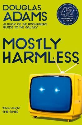 The Hitchhiker's Guide to the Galaxy 5: Mostly Harmless by Douglas Adams